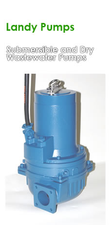 Landy Submersible and Dry Wastewater Pumps